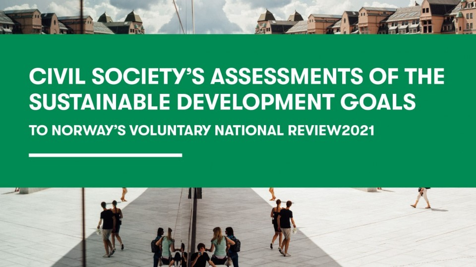 Inspired by Finland, Norway includes civil society's assessments in the official VNR report